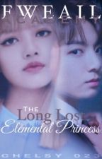 FWEAIL Academy: The Long Lost Elemental Princess [COMPLETED] by Chelsy_023