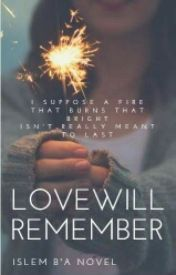 Love Will Remember. by NightAlmighty