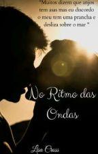 No Ritmo das Ondas by LisaCrooss2