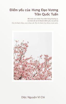Đọc truyện Điểm yếu của Hưng Đạo Vương Trần Quốc Tuấn | Ngoại Truyện