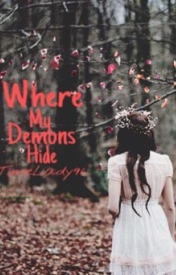 Where My Demons Hide (Twilight Fanfic)