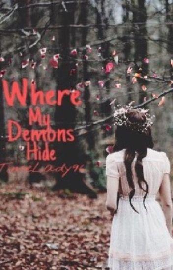 Where My Demons Hide (Twilight Fanfic)