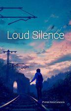 loud silence by Kristiansen58