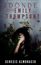 ¿Dónde Está Emily Thompson? by GenyMiau