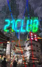 21 Club° by Loey_04BBH
