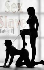 Sex slave by JourneytoWasteland