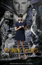 Pushing Daisies by Lady_Sharpe