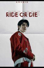 Ride Or Die by jimnsfairy