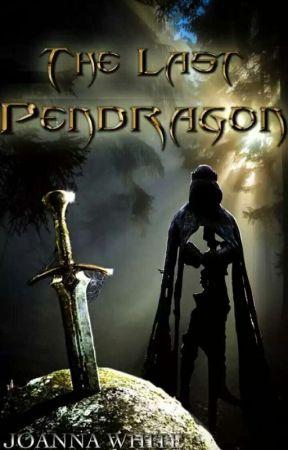The Last Pendragon - Book Format by jesusfreak202