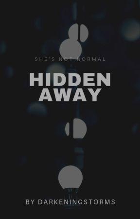Hidden Away [ON HOLD] by xXLupineXx