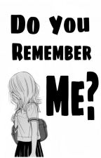 Do You Remember Me? (Cole x Reader) by Sanchii-san