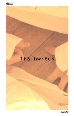 TRAINWRECK by ritxal