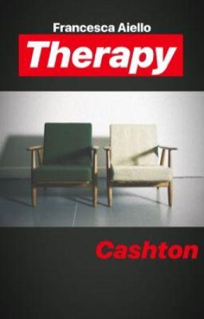 Therapy || Cashton  by Ashton_Is_My_Drug
