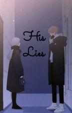 His Lies ( BOOK 3 ) by MsAgam23