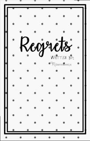 Regrets by miaecedenza