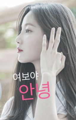 Đọc truyện [ YeonCy ver ] Vợ ơi ! Chào em