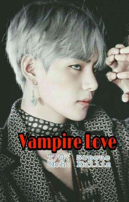 Vampire Love | K.T.H ✔ [V-trans] {FF Tae And You}