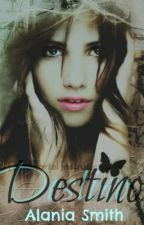 Destino(SIN EDITAR) by SophieAly