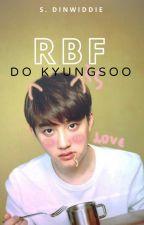 RBF | D.O.+Friends by YahSesanginGirl