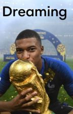Dreaming // Kylian Mbappé  by snowday17