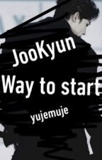 Way to start || JooKyun by yujemuje