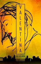 Valentina  by LisSelwyn