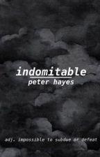 Indomitable ~ Peter Hayes by UpsideGetDown