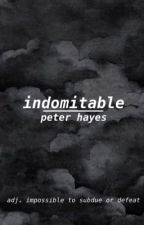 Indomitable ~ Peter Hayes by NeverGonnaGiveFoodUp