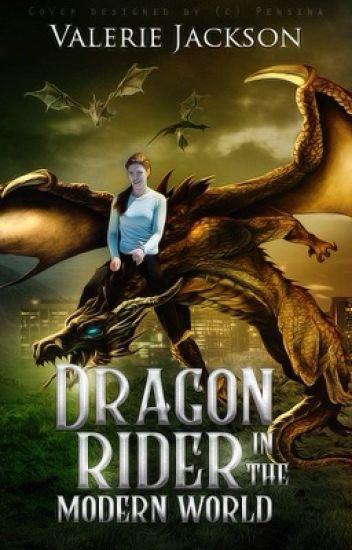 Dragon Rider in the Modern World.