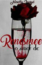 O Amor de Renesmee by MarianaeNicollydoida