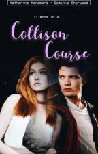 Collision Course   by marielleswriting