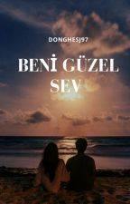 Beni Güzel Sev  -Texting- by donghaesj97
