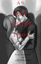 As Our Story Ends (A Lunar Chronicles Fanfiction) by not2old4fairytales