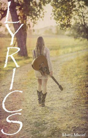 Δ LYRICS Δ by Matty-Maciel
