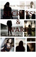 Secrets & Wars (Supercorp) by CinthiaKarinaRomeroO