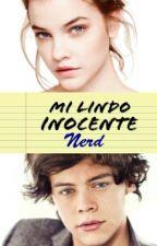Mi Lindo Inocente Nerd |Harry Styles y tu| EN EDICION by Sweetycat99