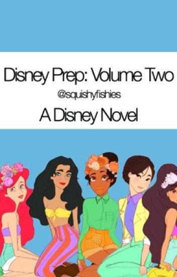 Disney Prep: Volume 2 (paused)