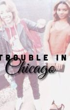 Trouble In Chicago by Bluntxedits