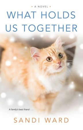 What Holds Us Together by sandiwardbooks