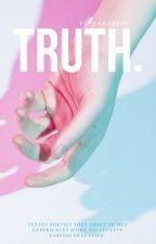 TRUTH. by FilleAnodyne
