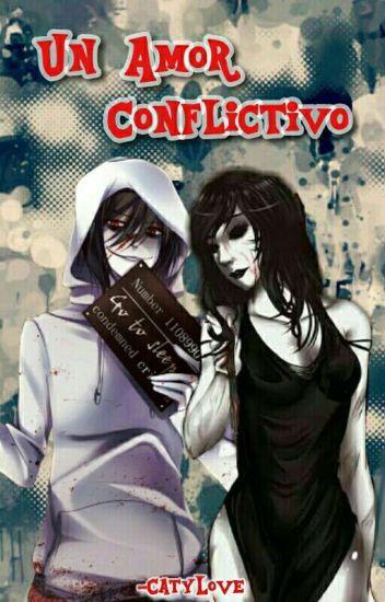 Un Amor Conflictivo (Jane x Jeff) |En Edición|