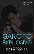 Garoto Explosivo (Romance Gay) by staxus_rocco