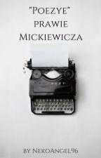 """""""Poezye"""" prawie Mickiewicza by NekoAngel96"""