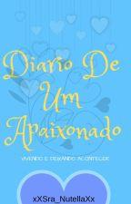 Diário De Um Apaixonado(romance gay) by xXSra_NutellaXx