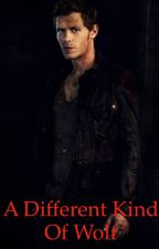 A Different Kind Of Wolf-Niklaus Mikaelson by JadeJardine