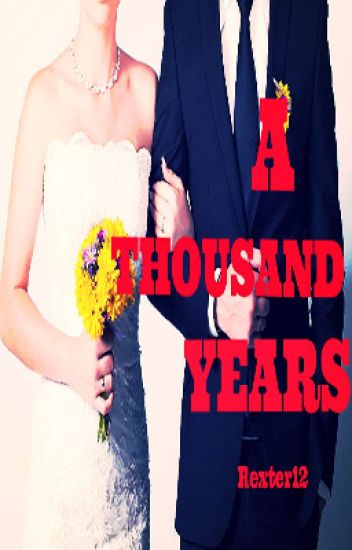 A Thousand Years(Elijah Mikaelson Love Story)