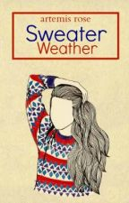 Sweater Weather {Coming} by bohemian_