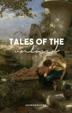 tales of the unloved by autherish