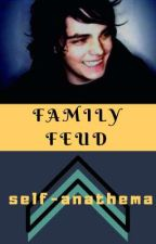 Family Feud (Gerard Way x Reader) by self-anathema