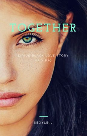 Together (COMING SOON) by Sboyle92